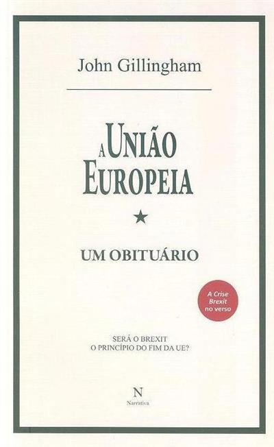 A união europeia (John Gillingham)