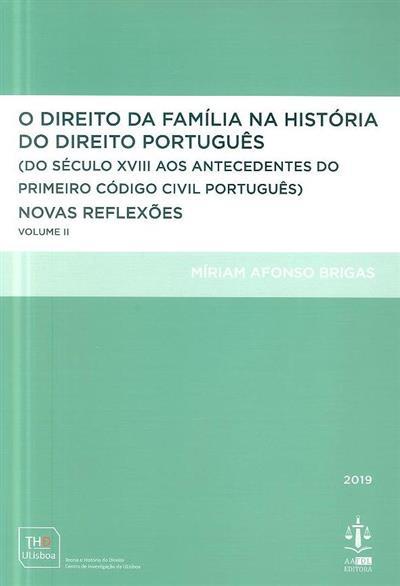 O direito da família na história do direito português (Míriam Afonso Brigas)
