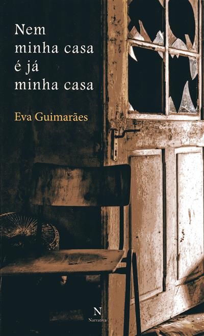 Nem minha casa é já minha casa (Eva Guimarães)