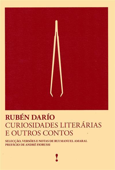 Curiosidades literárias e outros contos (Rubén Darío)
