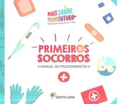 Primeiros socorros (Ana Isabel Pereira, Virna Ustá)