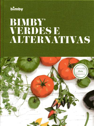 Bimby, verdes e alternativas (textos Catarina Passos)