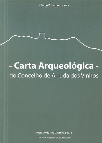 Carta arqueológica do concelho de Arruda dos Vinhos (Jorge Eduardo Lopes)