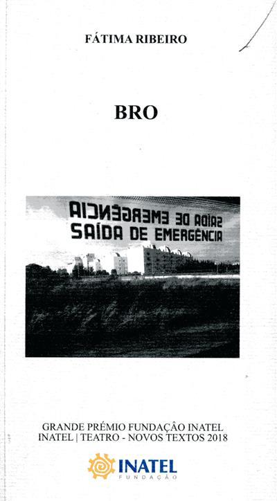 Bro (Fátima Ribeiro)