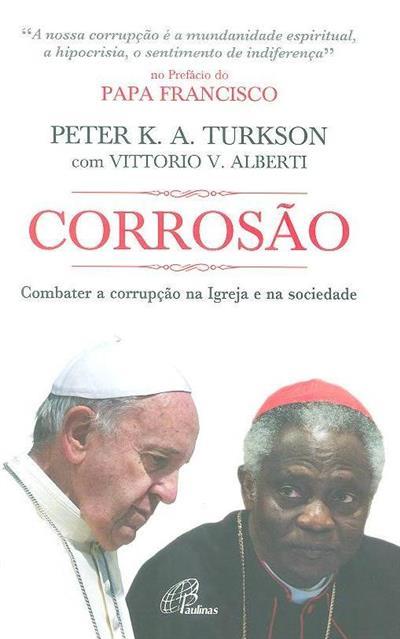 Corrosão  (Peter K. A. Turkson, Vittorio V. Alberti)