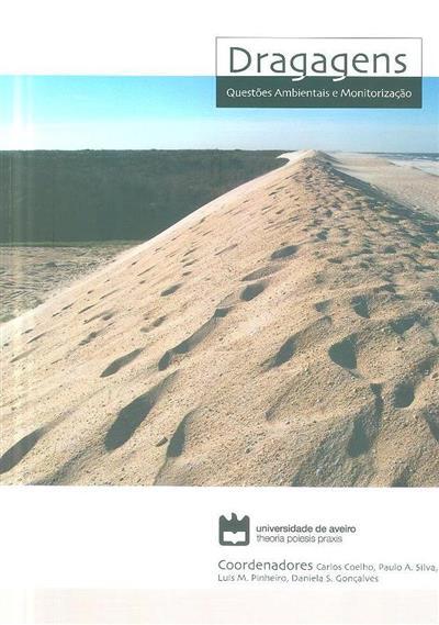 Dragagens, questões ambientais e monitorização (coord. Carlos Coelho... [et al.])