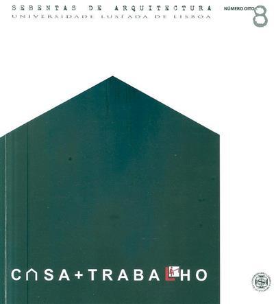 Casa e trabalho (coord. Victor Manuel Canedo Neves)