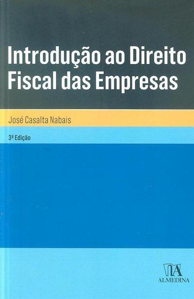 Introdução ao direito fiscal das empresas (José Casalta Nabais)