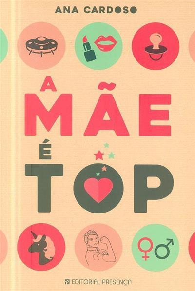 A mãe é top (Ana Cardoso)
