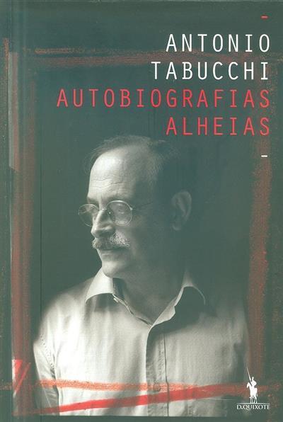 Autobiografias alheias (Antonio Tabucchi)