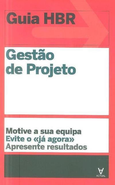 Gestão de projeto (Loren Gary... [et al.])