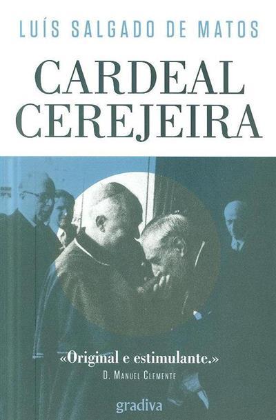 Cardeal Cerejeira (Luís Salgado de Matos)