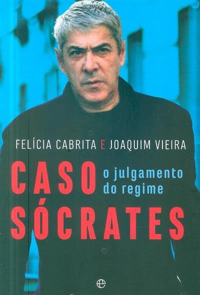 Caso Sócrates (Felícia Cabrita, Joaquim Vieira)
