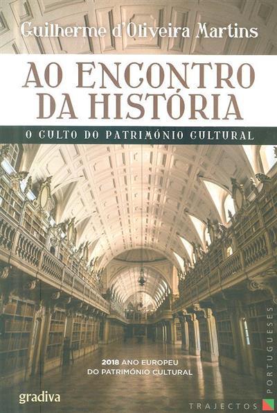 Ao encontro da história (Guilherme d'Oliveira Martins)