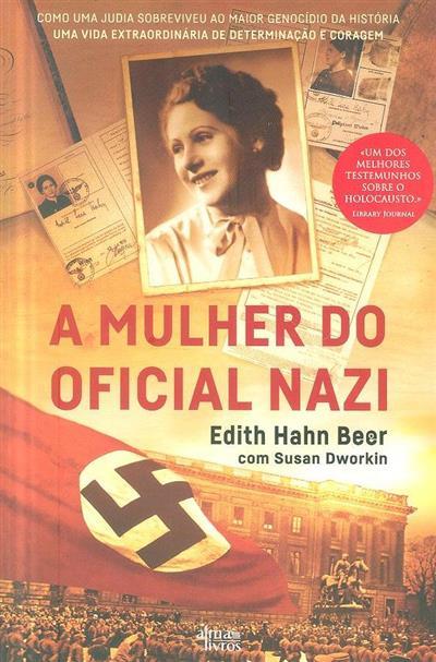 A mulher do oficial nazi (Edith Hahn Beer, Susan Dworkin)