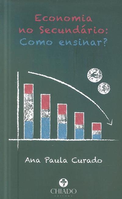 Economia no secundário (Ana Paula Curado)