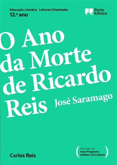 O ano da morte de Ricardo Reis, José Saramago, 12º ano (Carlos Reis)