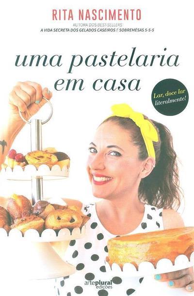 Uma pastelaria em casa (Rita Nascimento)