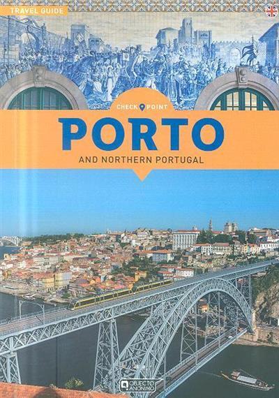 Porto and northern Portugal (Sérgio Fonseca, Pedro Veloso, Susana Fonseca)