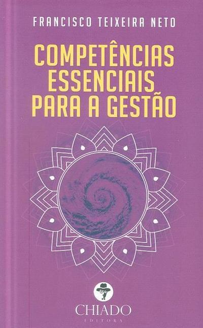 Competências essênciais para a gestão (Francisco Teixeira Neto)