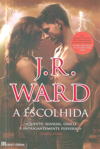 A escolhida (J. R. Ward)