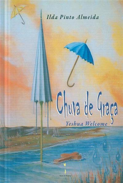 Chuva de graça (Ilda Pinto Almeida)