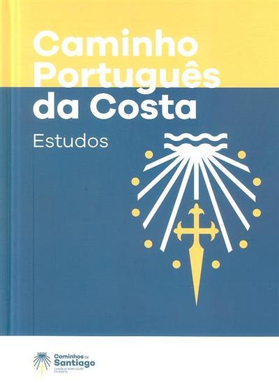 Caminho português da costa (textos Álvaro Campelo... [et al.])