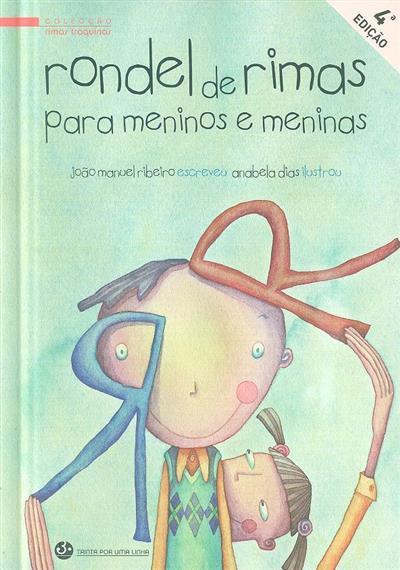 Rondel de rimas para meninos e meninas (João Manuel Ribeiro)