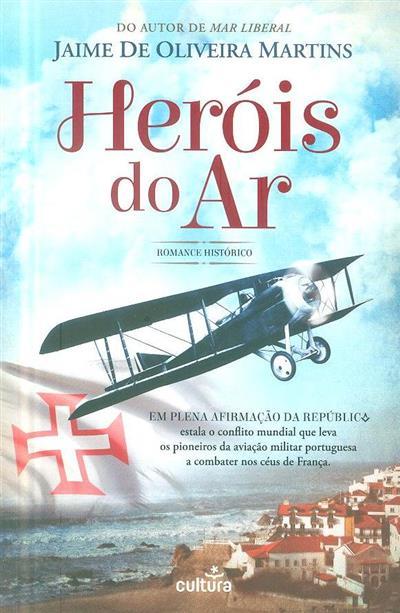 Heróis do ar (Jaime de Oliveira Martins)