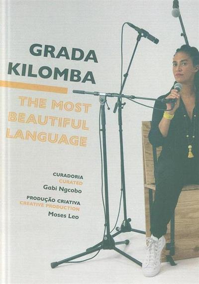 The most beautiful language (Grada Kilomba)