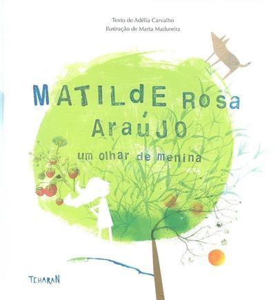 Matilde Rosa Araújo (texto Adélia Carvalho)