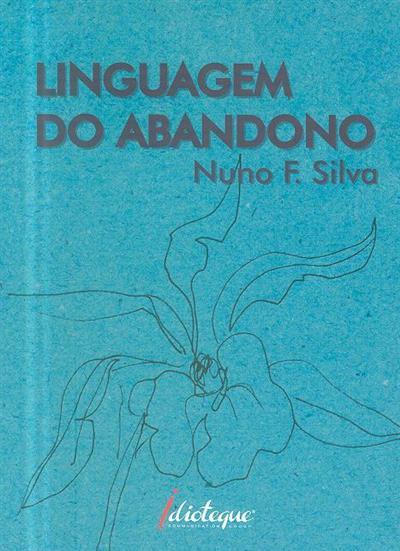 Linguagem do abandono (Nuno F. Silva)