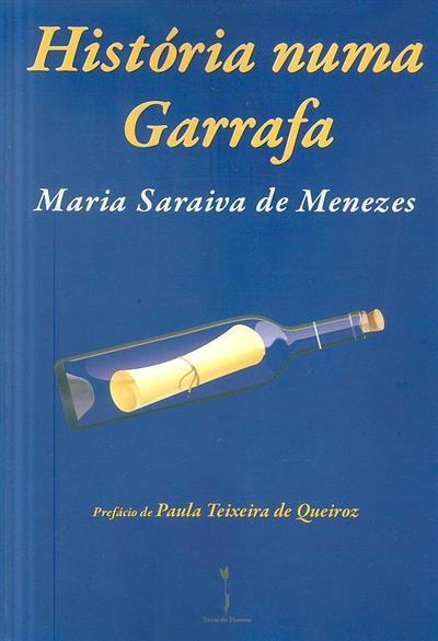 História numa garrafa (Maria Saraiva de Menezes)