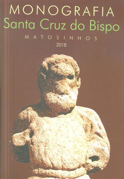 Ensaio monográfico e etnográfico sobre Santa Cruz do Bispo, Matosinhos (Ricardo Pereira Lemos)