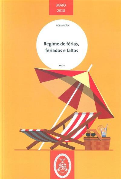 Regime de férias, feriados e faltas (Catarina Pontes)