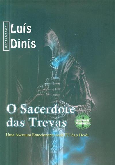 O sacerdote das trevas (Luís Dinis)