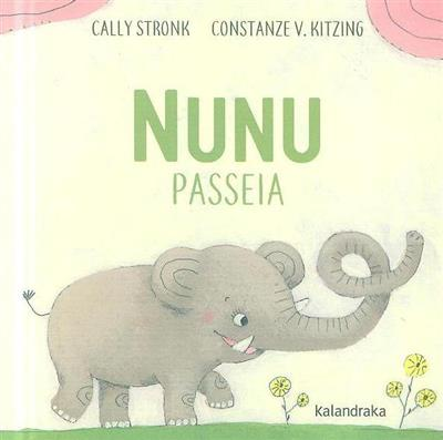 Nunu passeia (Cally Stronk)
