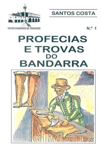 Profecias e trovas do Bandarra (comentada, anot. e orient.  Santos Costa)