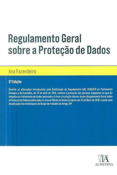 Regulamento geral sobre a proteção de dados (Ana Fazendeiro)