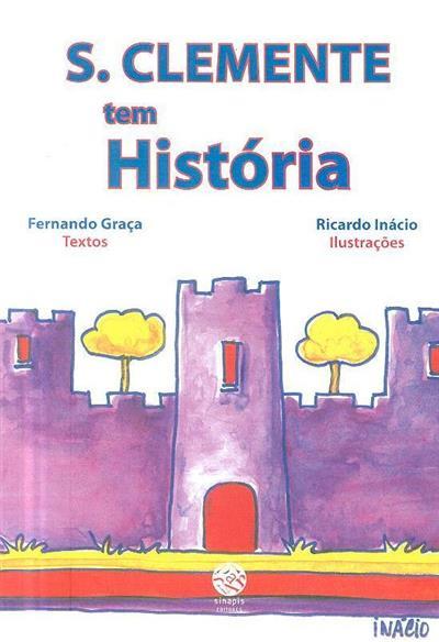 S. Clemente tem história (textos Fernando Graça)