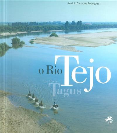 O rio Tejo (António Carmona Rodrigues)