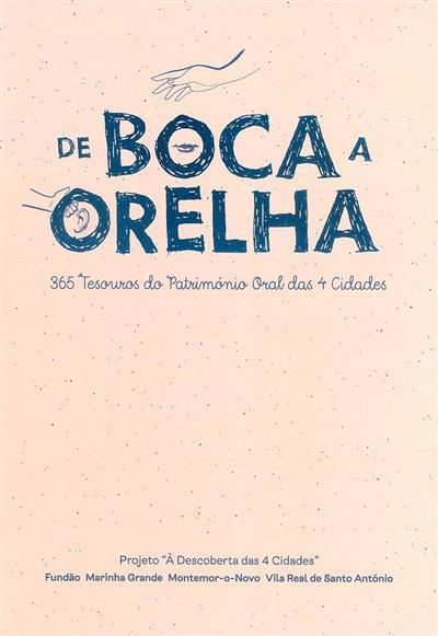 De boca a orelha (coord. Catarina Oliveira, Joaquim Gouveia)