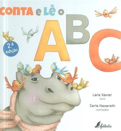Conta e lê o ABC (Lara Xavier)