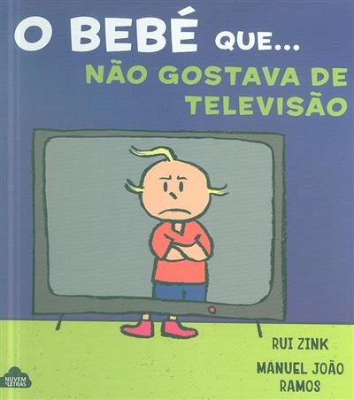 O bebé que... não gostava de televisão (Rui Zink)
