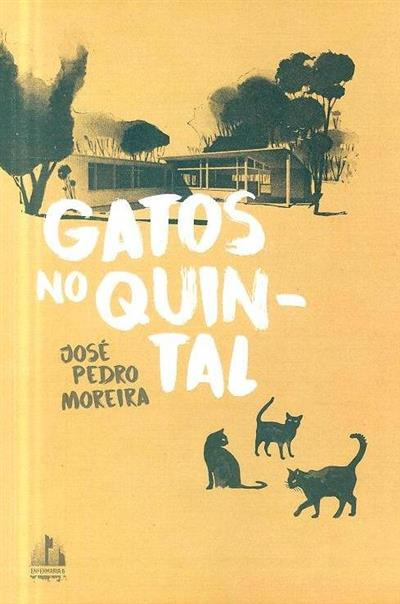 Gatos no quintal (José Pedro Moreira)