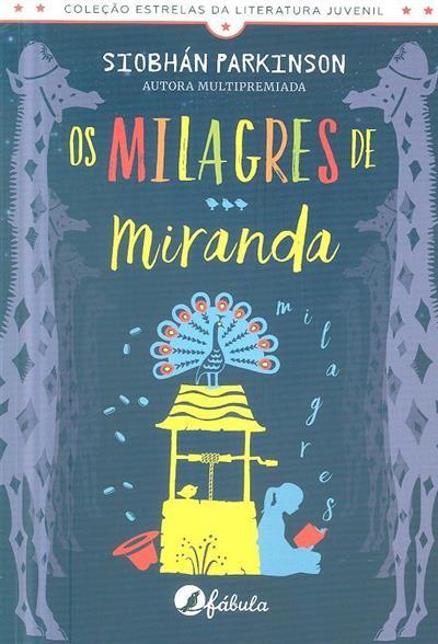 Os milagres de Miranda (Siobhán Parkinson)