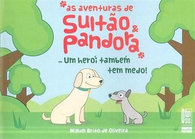 As aventuras de Sultão e Pandora (Miguel Brito de Oliveira)