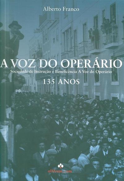 A Voz do Operário, 135 anos (Alberto Franco)