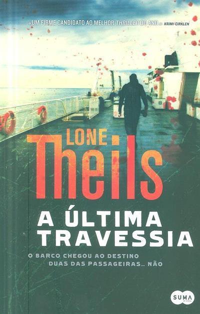 A última travessia (Lone Theils)