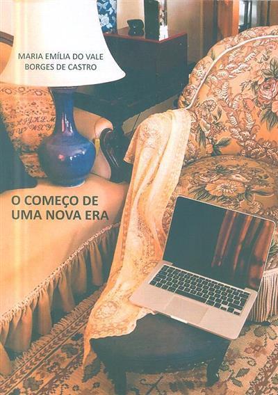O começo de uma nova era (Maria Emília do Vale Borges de Castro)